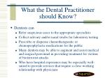 what the dental practitioner should know32