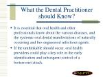 what the dental practitioner should know38
