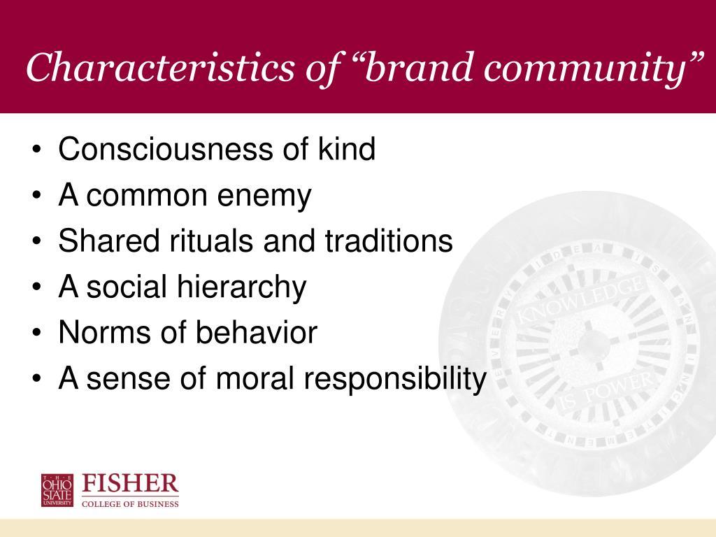 "Characteristics of ""brand community"""