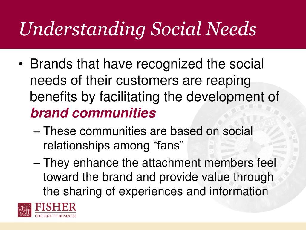 Understanding Social Needs