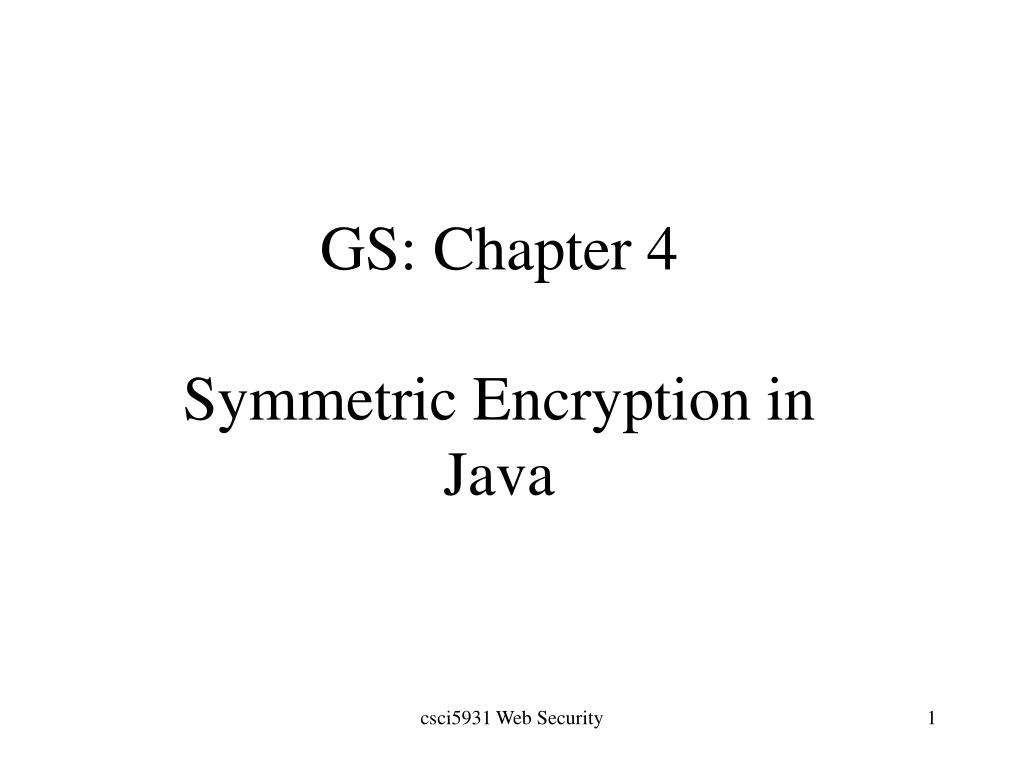 gs chapter 4 symmetric encryption in java l.