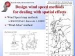 design wind speed methods for dealing with spatial effects