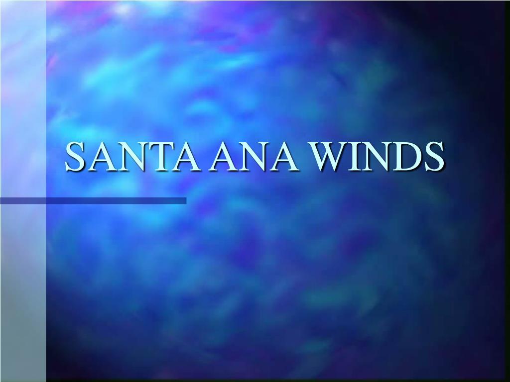 santa ana winds l.