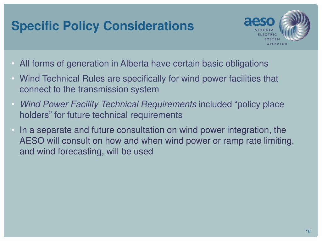 Specific Policy Considerations