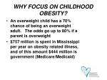 why focus on childhood obesity10
