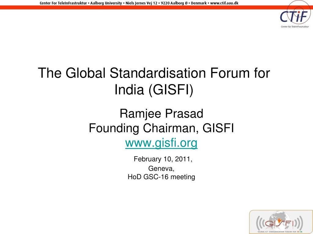 the global standardisation forum for india gisfi l.