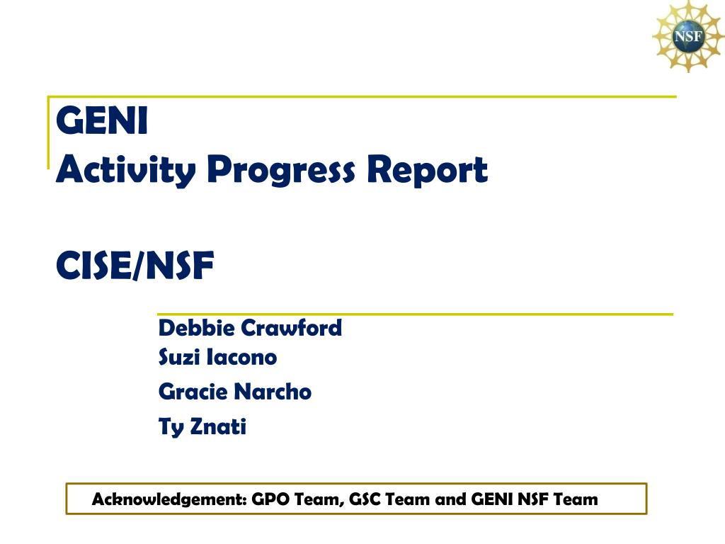 geni activity progress report cise nsf l.