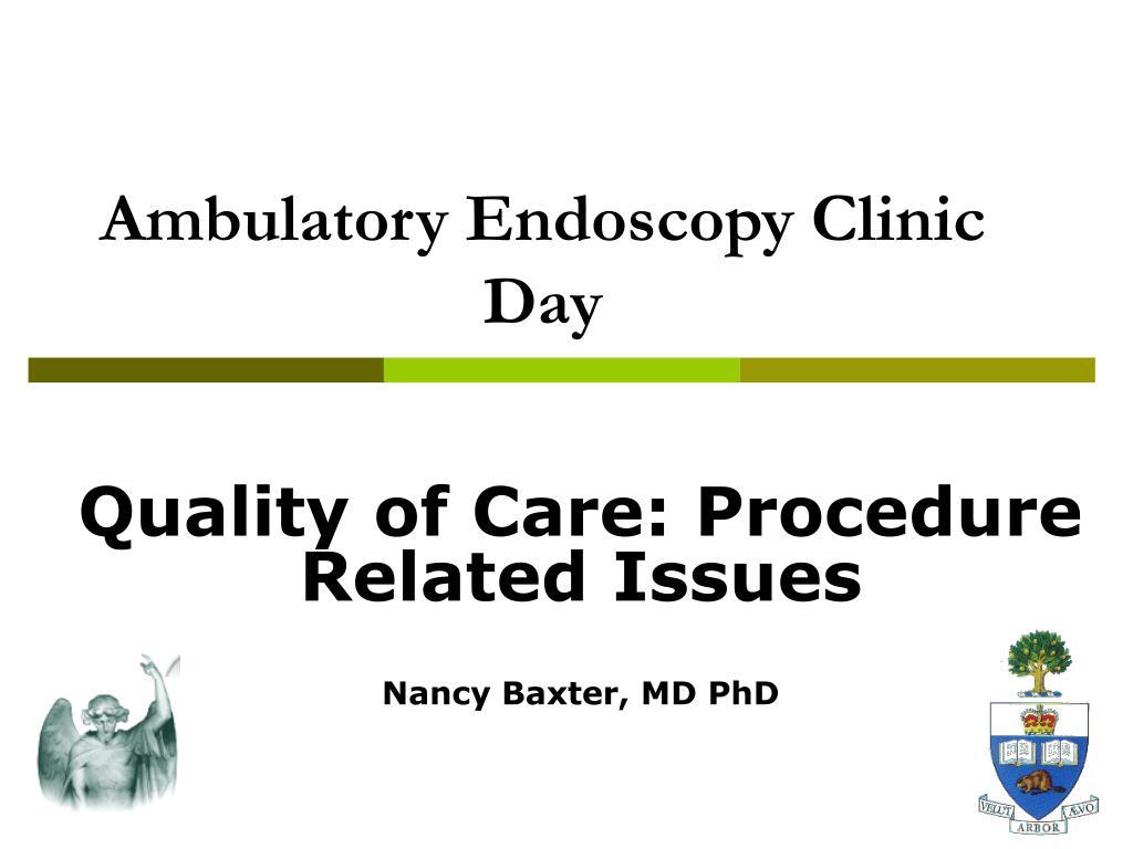 ambulatory endoscopy clinic day l.