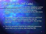 call to an ms mt calls