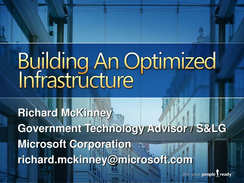 building an optimized infrastructure l.