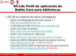 dc lib perfil de aplicaci n de dublin core para bibliotecas1