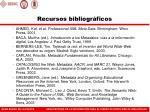 recursos bibliogr ficos
