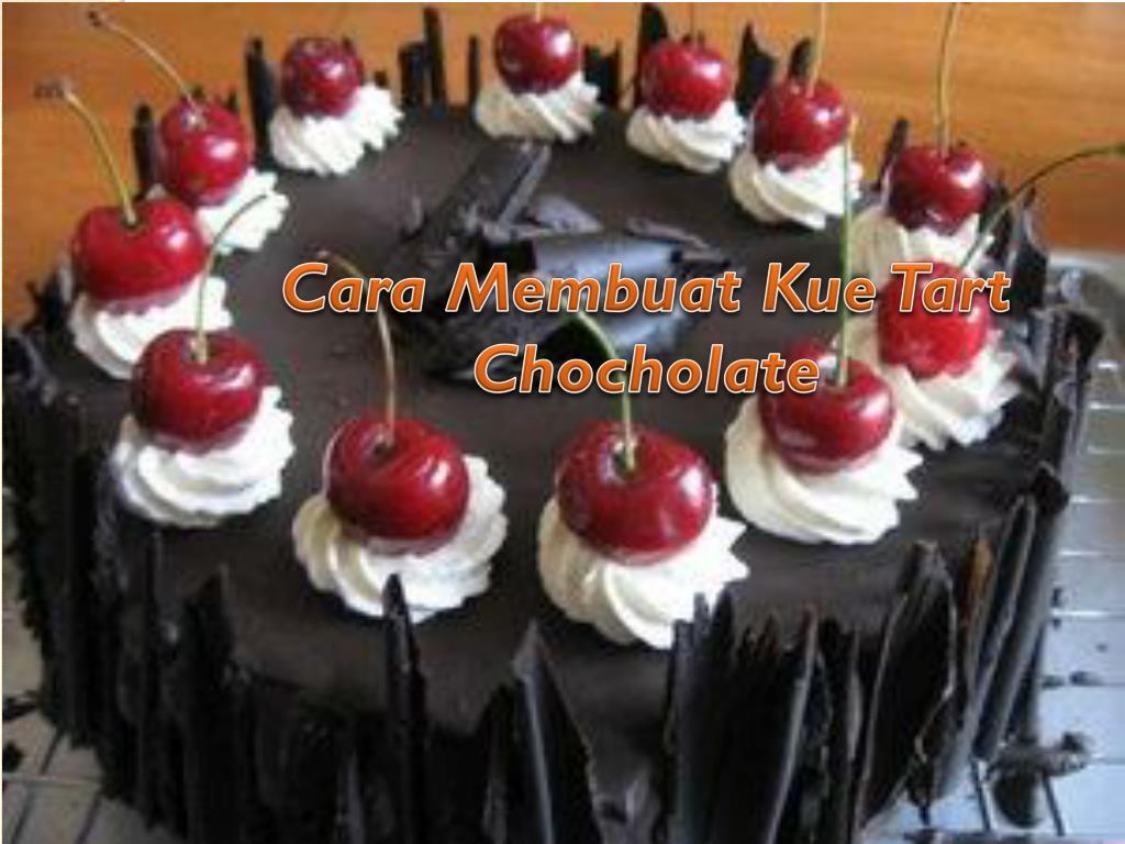 cara membuat kue tart chocholate