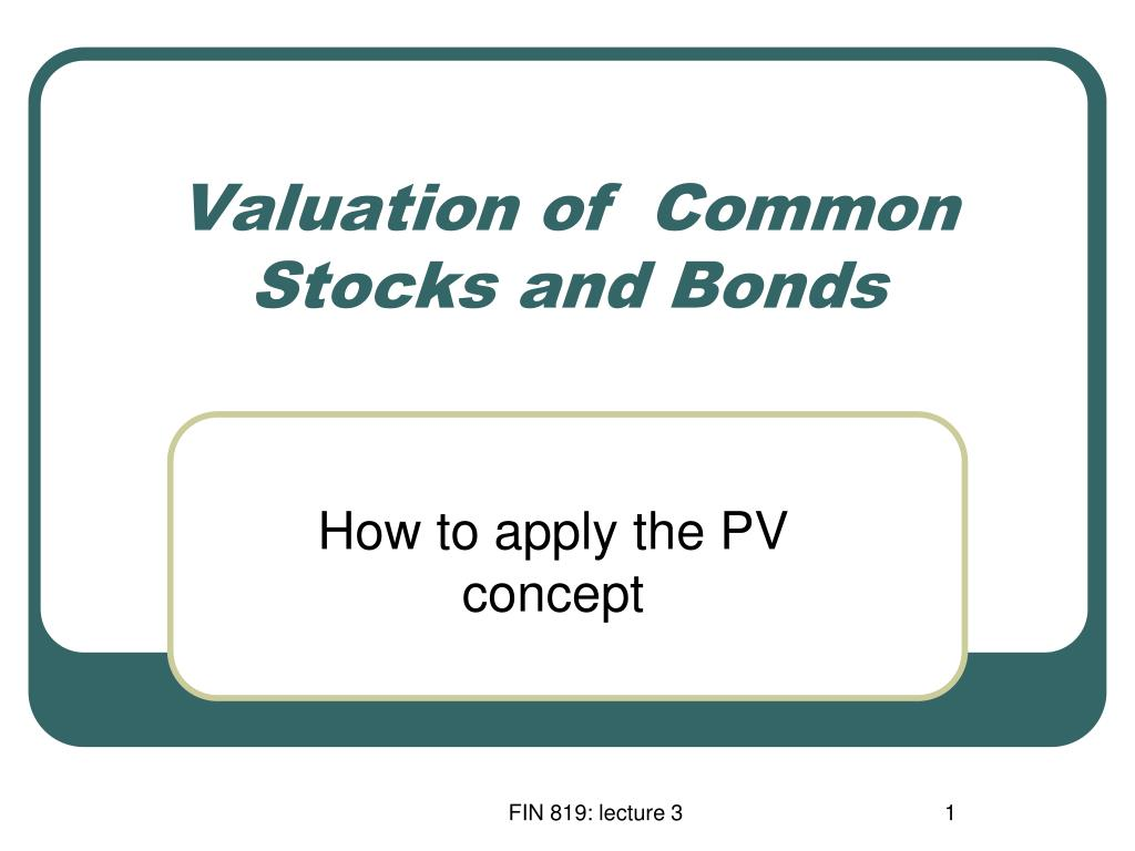 valuation of common stocks and bonds l.