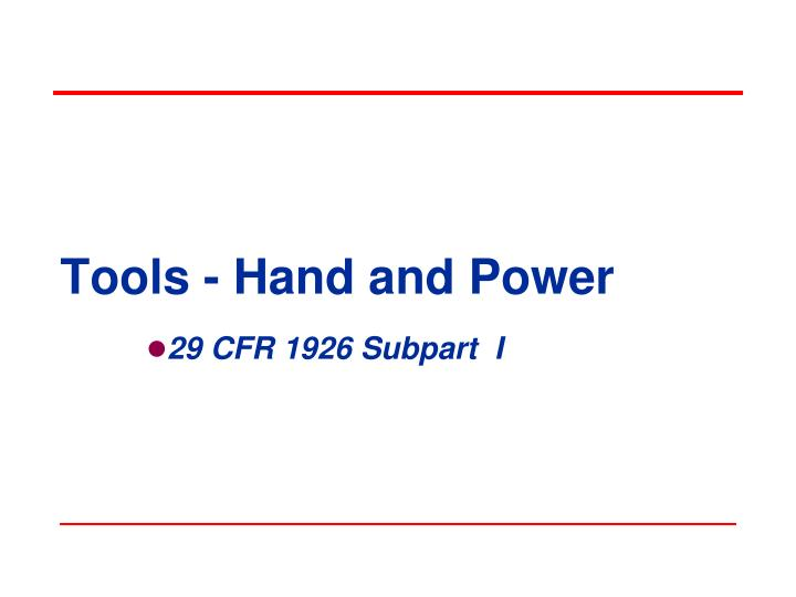 tools hand and power n.