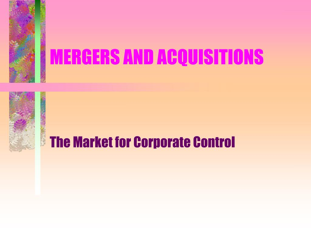 mergers and acquisitions l.
