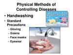 physical methods of controlling diseases