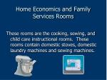 home economics and family services rooms