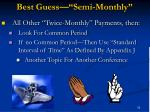 best guess semi monthly