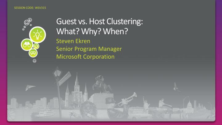 guest vs host clustering what why when n.