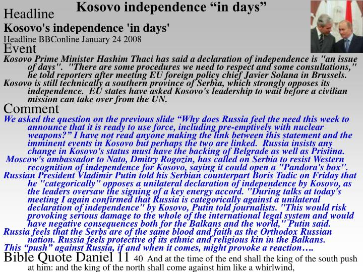 Kosovo independence in days