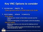 key vnc options to consider