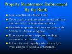 property maintenance enforcement by the book