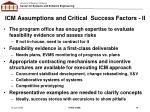 icm assumptions and critical success factors ii