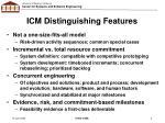 icm distinguishing features