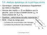 5 4 analyse dynamique de la politique mixte