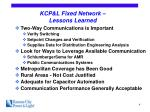 kcp l fixed network lessons learned