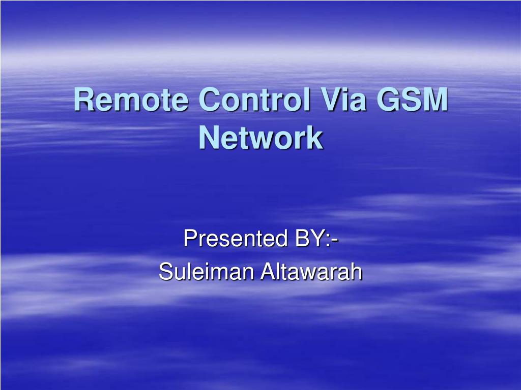 remote control via gsm network l.