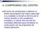 6 compromiso del centro
