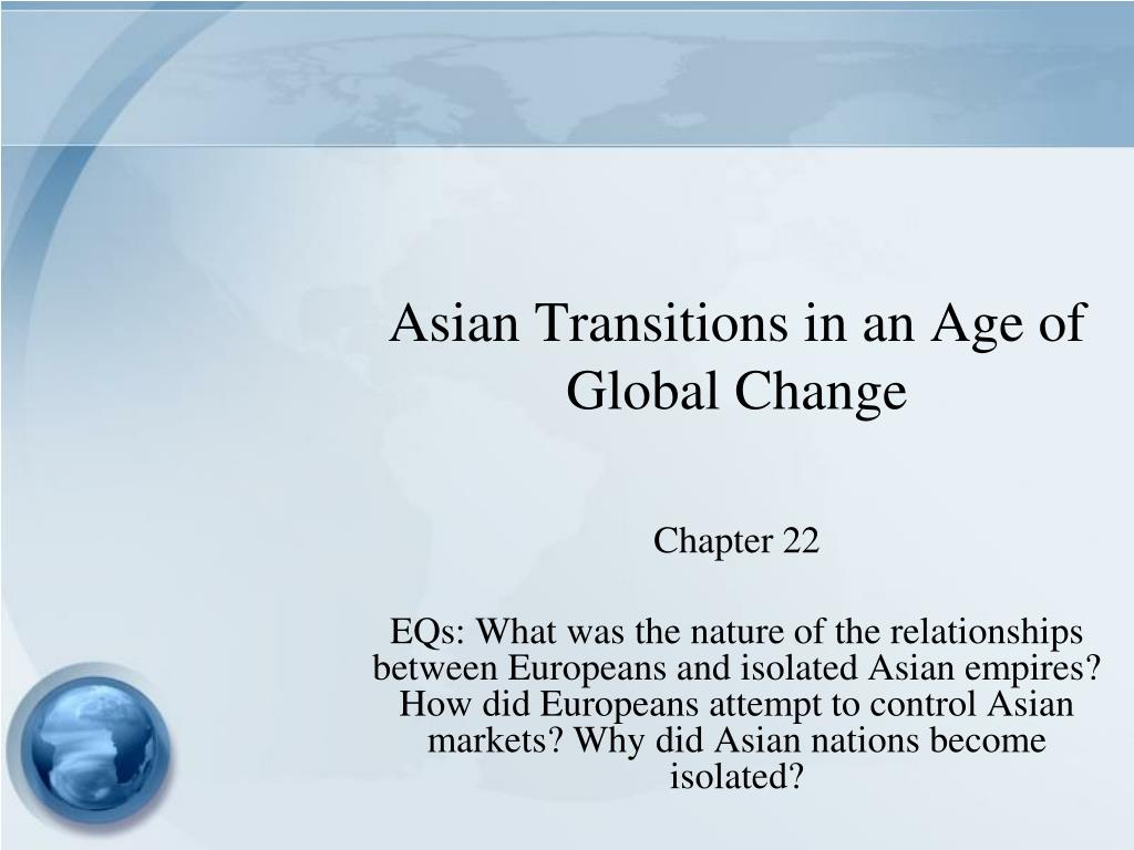 asian transitions in an age of global change l.