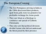 the european coming