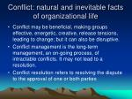 conflict natural and inevitable facts of organizational life