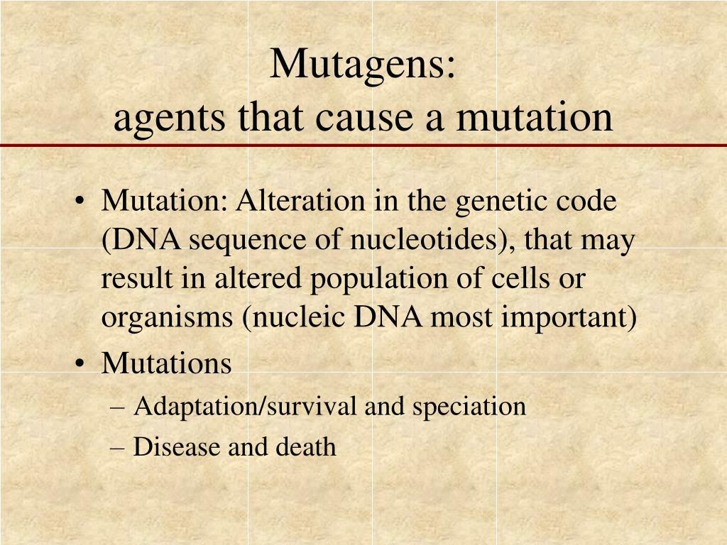 Mutagens: