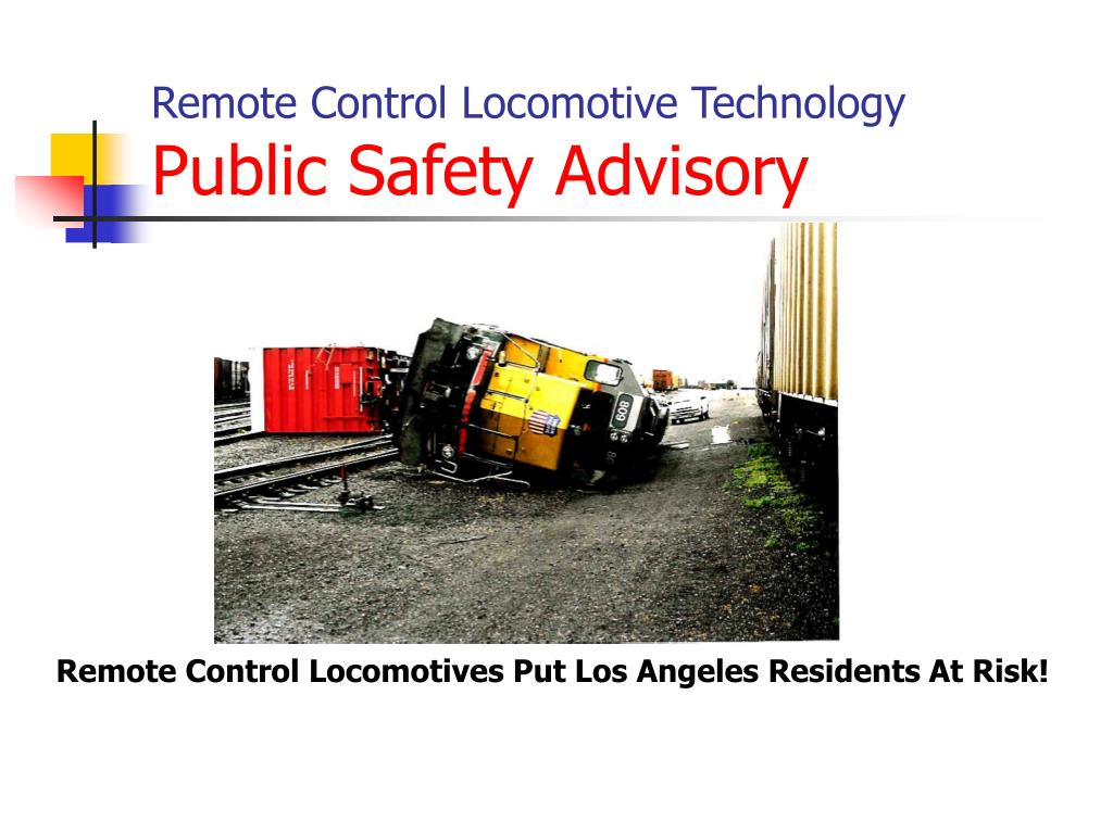 remote control locomotive technology public safety advisory l.