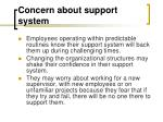 concern about support system