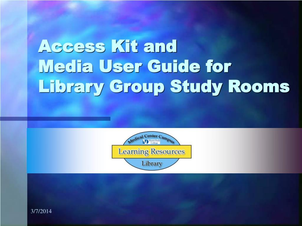 access kit and media user guide for library group study rooms l.