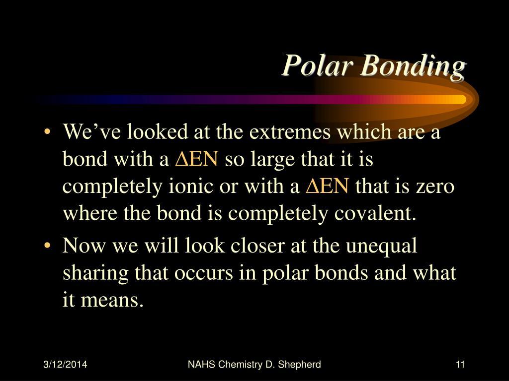 Polar Bonding