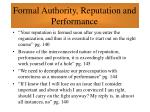 formal authority reputation and performance64