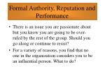 formal authority reputation and performance65