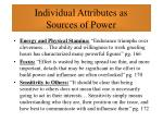 individual attributes as sources of power