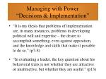 managing with power decisions implementation39