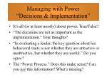managing with power decisions implementation41