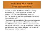 managing with power when is power used46
