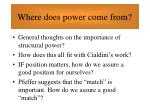 where does power come from56