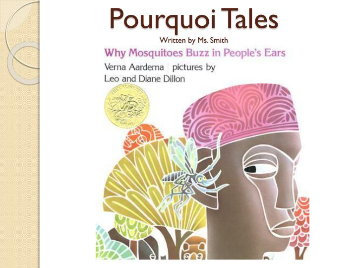 pourquoi tales written by ms smith n.