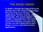 the sacri vision